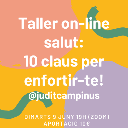 Taller on-line_ 10 claus per enfortir-te!